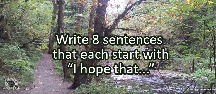 Writing Prompt for November 12: I Hope That