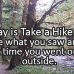 Writing Prompt for November 17: Take a Hike