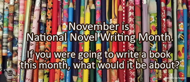 Writing Prompt for November 13: Novel Writing