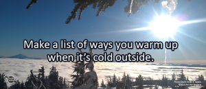 Writing Prompt for January 4: Stay Warm!