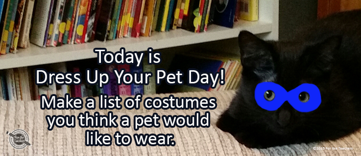 Writing Prompt for January 14: Pet Dress-Up