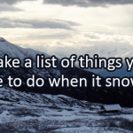 Writing Prompt for January 16: When It Snows