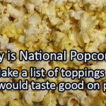 Writing Prompt for January 19: Popcorn!