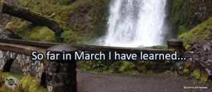 Writing Prompt for March 16: Learned in March