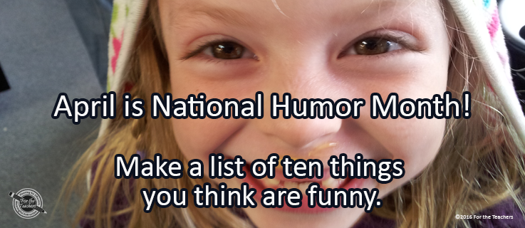 Writing Prompt for April 12: Humor