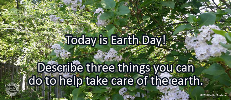 Writing Prompt for April 22: Earth Day!