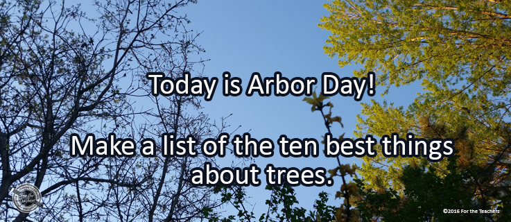 Writing Prompt for April 29: Arbor Day