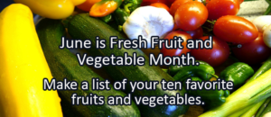 Writing Prompt for June 5: Fruits and Veggies