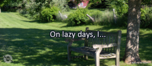 Writing Prompt for June 20: Lazy Days