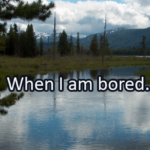 Writing Prompt for July 26: Bored