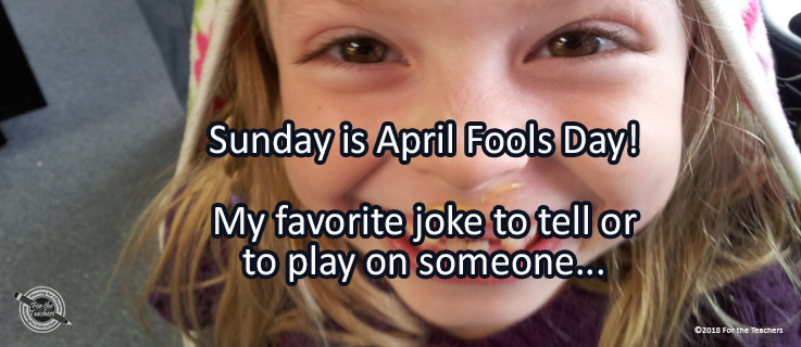 Writing Prompt for March 30: April Fools!