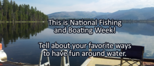 Writing Prompt for June 6: Fishing and Boating Week